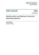 VDV- Schrift 604 Oberbau-Arten und Oberbau-Formen bei Nahverkehrsbahnen [Print]