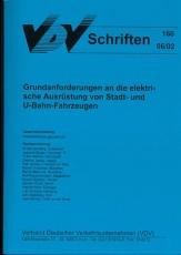 VDV-Schrift 160 Grundanforderungen an die elektr. Ausrüstung von Stadt und U-Bahnfahrzeugen [Print]