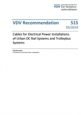 VDV-Schrift 515 Cables for Electrical Power Installations of Urban DC Rail Systems [PDF Datei]