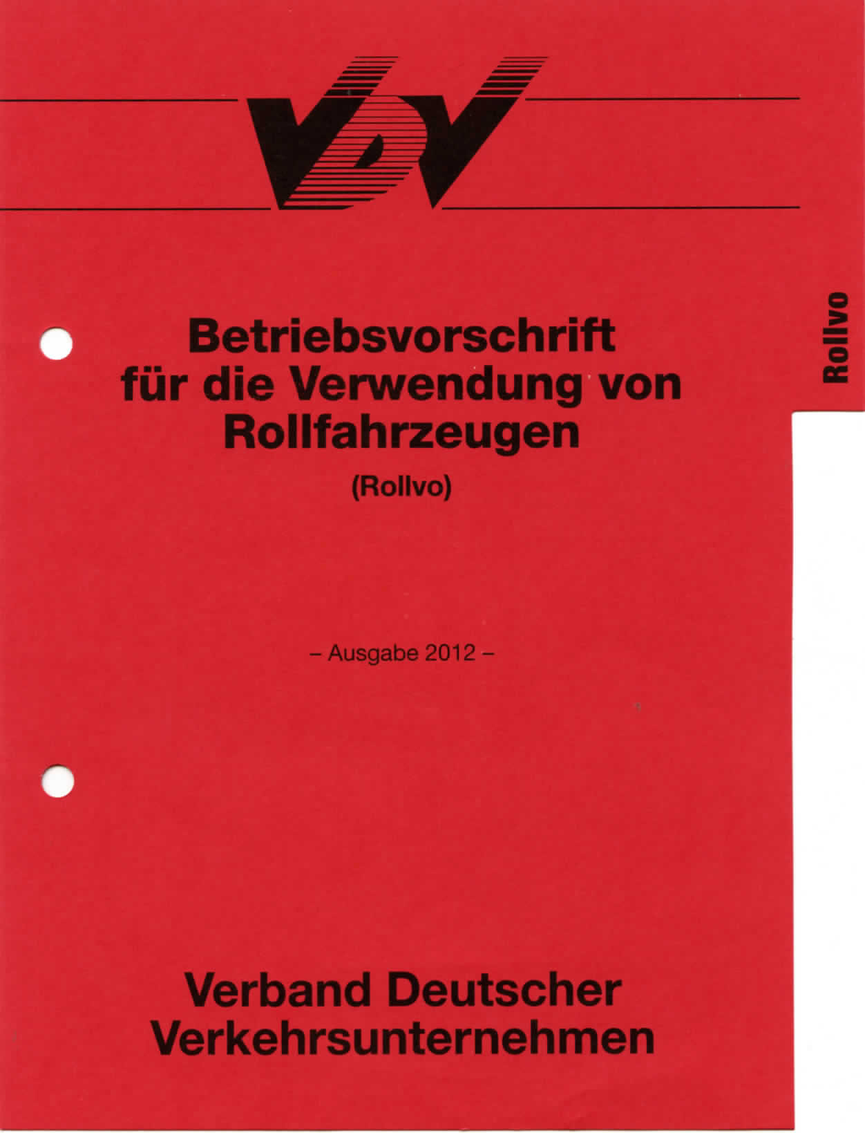 ROLLVO - Betriebsvorschrift für die Verwendung von Rollfahrzeugen [Print]