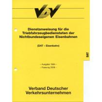 DAT-Dienstanweisung für die Triebfahrzeugbediensteten der NE-Bahnen [Print]