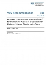 VDV-Schrift 191E Advanced Driver Assistance Systems (ADAS) for Tramcars for Avoidance of Collision....[Print]