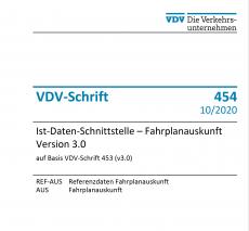 VDV-Schrift 454 - Ist‐Daten‐Schnittstelle - Fahrplanauskunft Version 3.0 [PDF Datei]