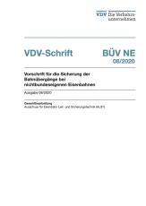 VDV-Schrift 363 BÜV-NE Vorschrift für die Sicherung der Bahnübergänge bei nichtbundeseigenen Eisenbahnen [Print]