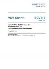 VDV-Schrift 363 BÜV-NE Vorschrift für die Sicherung der Bahnübergänge bei nichtbundeseigenen Eisenbahnen [PDF Datei]