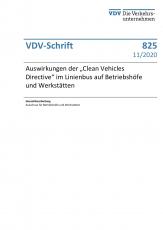 VDV-Schrift 825 Auswirkungen der ,,Clean Vehicles Directive im Linienbus auf Btriebshöfe und Werkstätten [Print]