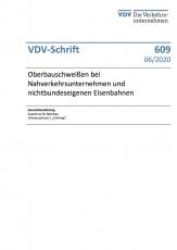 VDV-Schrift 609 Oberbauschweißen bei Nahverkehrsunternehmen und nichtbundeseigenen Eisenbahnen [Print]