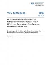 VDV-Mitteilung 3003 IBIS-IP-Anwenderbeschreibung des Fahrgastinformationssdienstes (CIS)....[eBook]