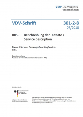 VDV-Schrift 301-2-8 IBIS-IP Beschreibung der Dienste /  Dienst / Service PassengerCountingService V2.1 [eBook]