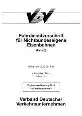 Ergänzungslieferung FV-NE B19 zur Fahrdienstvorschrift für nichtbundeseigene Eisenbahnen [Print]