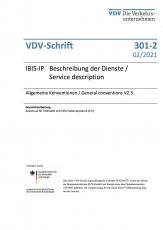 VDV- Schrift 301-2: IBIS-IP Beschreibung der Dienste / Service descriptiones – Allgemeine Konventionen [PDF Datei]