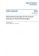 """VDV-Schrift Nr. 820: """"Werkstatteinrichtungen für die Instandhaltung von Niederflurfahrzeugen"""" [PDF]"""
