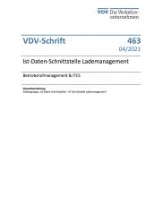 VDV-Schrift 463: Ist-Daten-Schnittstelle zum Lademanagementsystem - Betriebshofmanagement & ITCS [Print]