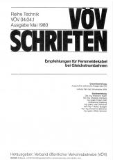 VÖV-Schrift 04.04.1 Empfehlung für Fernmeldekabel bei Gleichstrombahnen [Print]