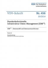 VDV-Schrift 456 Standardschnittstelle Infrastruktur - Daten - Management (IDM) [PDF Datei]