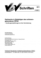 VDV-Schrift 611 Geräusche in Gleisbögen des schienengebundenen ÖPNV ... [Print]