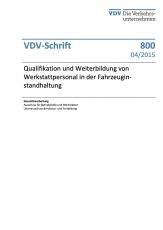 VDV-Schrift 800 Qualifikation und Weiterbildung von Werkstattpersonal in der Fahrzeug... [Print]