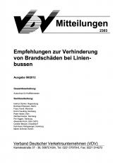 VDV-Mitteilung 2303 Empfehlung zur Verhinderung von Brandschäden bei Linienbussen [PDF Datei]