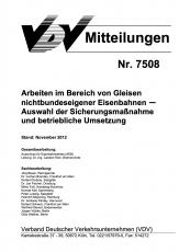 VDV-Mitteilung  7508 Arbeiten im Bereich von Gleisen nichtbundeseigener Eisenbahnen [PDF Datei]
