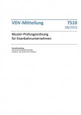 VDV-Mitteilung 7510 Muster-Prüfungsordnung für Eisenbahnunternehmen [PDF Datei]