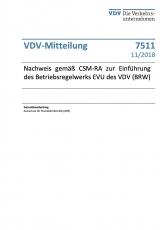 VDV-Mitteilung 7511 Nachweis gemäß CSM-RA zur Einführung des Betriebswerks EVU des VDV (BRW) [PDF Datei]