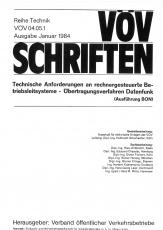 VÖV-Schrift 04.05.1 Technische Anforderungen an rechnergesteuerte Betriebsleitsysteme ....[eBook]