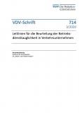 VDV-Schrift 714 Leitlinien für die Beurteilung der Betriebsdiensttauglichkeit in VU [Print]