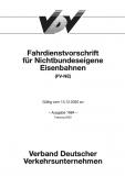 Fahrdienstvorschrift für Nichtbundeseigene Eisenbahnen (FV-NE) Gültig vom 13.12.2020 an - inkl. Berichtigung 20