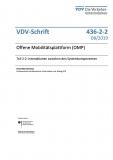 VDV-Schrift 436-2-2 Offene Mobilitätsplattform (OMP) Teil 2-2 eBook