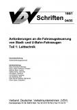 VDV-Schrift 166/1 Anforderungen an die Fahrzeugsteuerung von STadt- und U-Bahn-Fahrzeugen Teil 1: Leittechnik [Print]