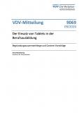 VDV-Mitteilung 9069 - Der Einsatz von Tablets in der Berufsausbildung [Print]