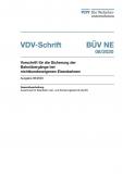 VDV-Schrift 363 BÜV-NE Vorschrift für die Sicherung der Bahnübergänge bei nichtbundeseigenen Eisenbahnen [eBook]