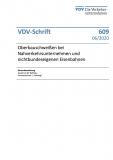 VDV-Schrift 609 Oberbauschweißen bei Nahverkehrsunternehmen und nichtbundeseigenen Eisenbahnen [PDF Datei]
