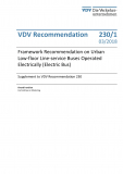 VDV-Schrift 230_1  Framework Recommendation on Urban Low-floor Line-service Buses Operated Electrically [Print]