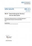 VDV-Schrift 301-2-1:IBIS-IP Beschreibung der Dienste /  Gemeinsame Datenstrukturen und Aufzählungstypen /Common Data ... V2.3  [PDF Datei]
