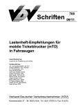 VDV-Schrift 700 Lastenheft - Empfehlung für mobile Ticketdrucker (mTD) ....[eBook]