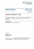 VDV-Schrift 435-3-0: Internet of Mobility - IoM – Technische Grundlagen und Konzepte / Technical basics and concepts [PDF]