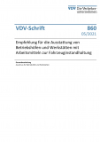 """VDV-Schrift Nr. 860: """"Empfehlung für die Ausstattung von Betriebshöfen und Werkstätten mit Arbeitsmitteln zur Fahrz..."""" [PDF]"""