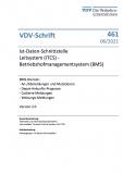 VDV-Schrift 461:  Ist-Daten-Schnittstelle Leitsystem (ITCS) – Betriebshofmanagementsystem (BMS) [Print]