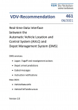 VDV-Recommendation 461: Real-time Data Interface between the Automatic Vehicle Location and Control System [Print]