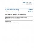 VDV-Mitteilung 4020 itcs und der Betrieb von e-Bussen – Betriebliche Prozesse und Daten für das itcs und das Betriebshof- und Lademanagement [Print]