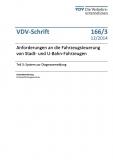 VDV-Schrift 166_3 Anforderungen an die Fahrzeugsteuerung von Stadt- und Bahnfahrzeugen [Print]