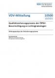 VDV-Mitteilung Nr. 10500: Qualitätssicherungsprozess der ÖPNV-Bevorrechtigung an Lichtsignalanlagen – Wirkungsanalyse d... [Print]