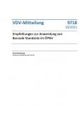 """VDV-Mitteilung 9718 """"Empfehlungen zur Anwendung von Barcode-Standards im ÖPNV"""" [Print]"""
