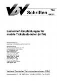 VDV-Schrift 704 Lastenheft - Empfehlungen für mobile Ticketautomaten (mTA) [Print]