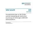 VDV-Schrift 169 Grundanforderungen - Einbau elektrische Ausrüstung städtischer Schienenbahn [Print]