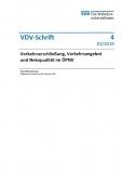 VDV-Schrift 4 Verkehrsschließung, Verkehrsangebote und Netzqualität im ÖPNV [Print]