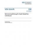 VDV-Schrift 230 Rahmenempfehlung für Stadt - Niederflur - Linienbusse [eBook]