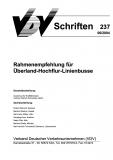 VDV-Schrift 237 Rahmenempfehlung für Überland-Hochflur-Linienbusse [eBook]