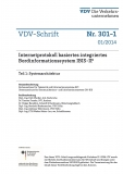 VDV-Schrift 301-1 Internetprotokoll basiertes Integriertes Bordinginformationsstem IBIS-IP [eBook]